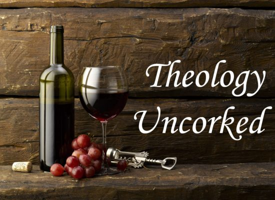 theology-uncorked